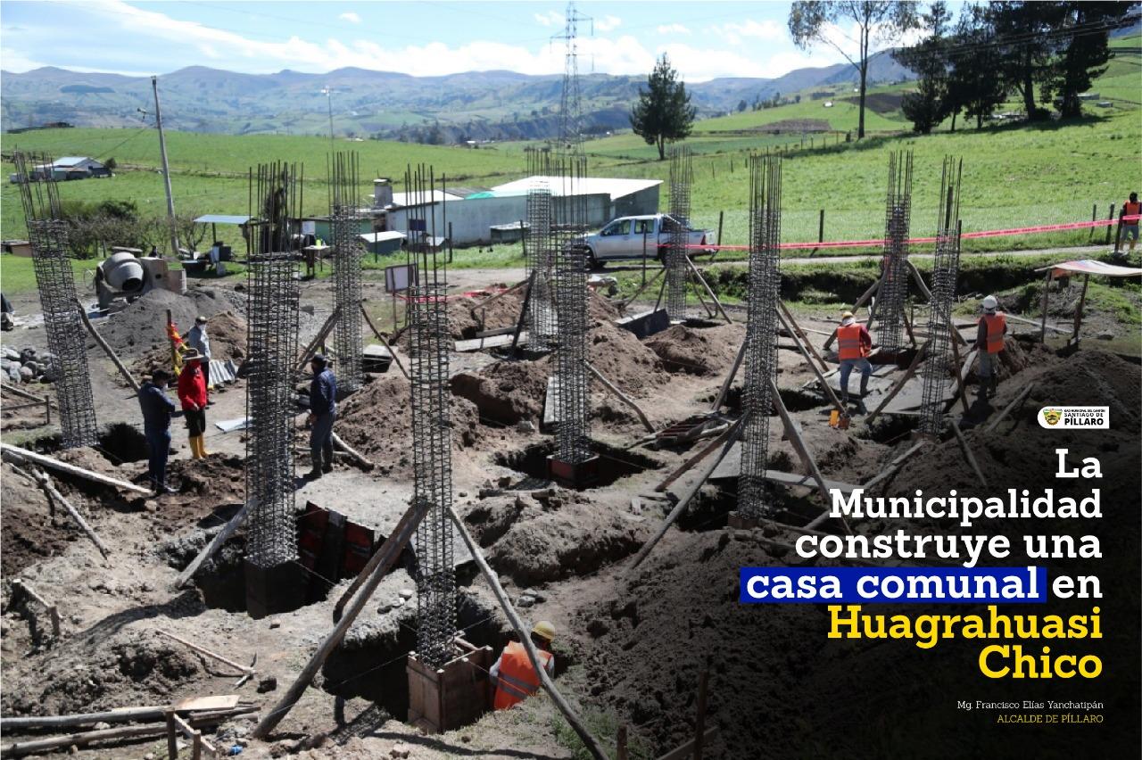 LA MUNICIPALIDAD CONSTRUYE UNA CASA COMUNAL EN HUAGRAHUASI CHICO
